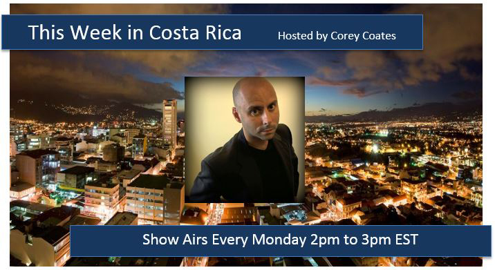 This Week in Costa Rica Corey Coates